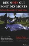 Maurice Fusier - Des mots qui font des morts - Le procès Tabachnik et le Temple solaire, Grenoble, 17-27 avril 2001.