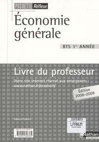 Maurice Gabillet - Economie générale, BTS 1e année - Livre du professeur.