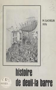 Maurice Gachelin - Histoire de Deuil-la-Barre.