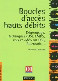 Boucles daccès hauts débits. Dégroupage, techniques xDSL, LMDS, voix et vidéo sur DSL, Bluetooth....pdf