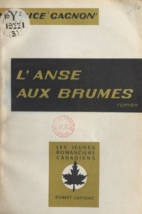 Maurice Gagnon - L'anse aux brumes.