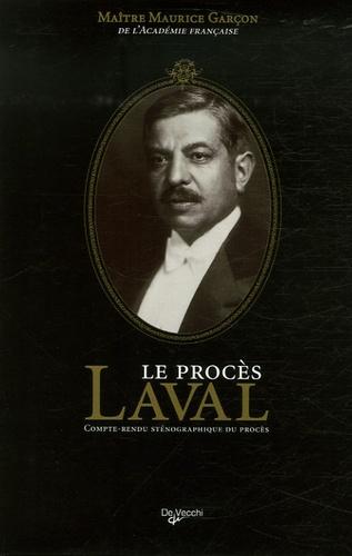 Maurice Garçon - Le procès Laval - Compte-rendu sténographique.