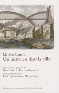 Maurice Garden - Un historien dans la ville.