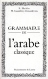 Maurice Gaudefroy-Demombynes et Régis Blachère - .