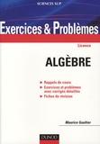 Maurice Gaultier - Algèbre licence - Exercices et Problèmes.