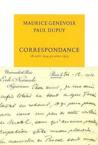 Correspondance. 28 août 1914 - 30 avril 1915