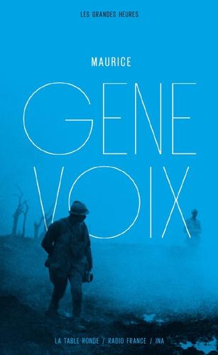Maurice Genevoix - L'harmonie retrouvée.