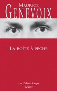 Maurice Genevoix - La boîte à pêche.