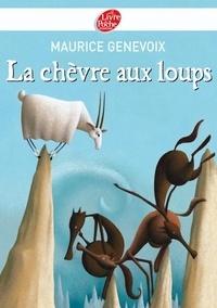 Maurice Genevoix - La chèvre aux loups.