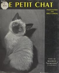 Maurice Genevoix et Ergy Landau - Le petit chat.