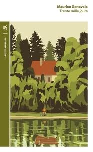Téléchargements gratuits d'ebooks pdf Trente mille jours FB2 (French Edition) par Maurice Genevoix