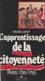 Maurice Genty et Michel Vovelle - Paris 1789-1795 - L'apprentissage de la citoyenneté.