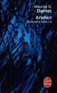Maurice Georges Dantec - Artefact - Machine à écrire 1,0.