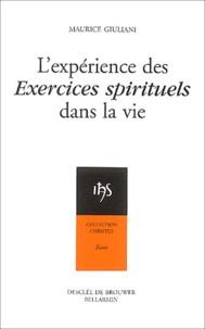 Maurice Giuliani - L'expérience des Exercices spirituels dans la vie.