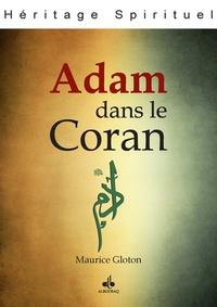 Maurice Gloton - Adam dans le Coran.