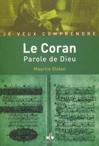 Maurice Gloton - Le Coran - La Parole de Dieu.