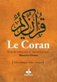Maurice Gloton - Le Coran - Essai de traduction.