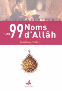 Maurice Gloton - Les 99 noms d'Allâh.