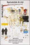 Maurice Godé et Catherine Mazellier-Grünbeck - Représentations du corps dans les arts du spectacle et la littérature des pays germanophones : Darstellungen des Körpers.