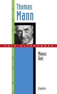 Maurice Godé - Thomas Mann.