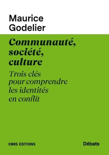 Communauté, societé, culture. Trois clés pour comprendre les identités en conflit
