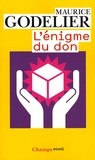 Maurice Godelier - L'énigme du don.