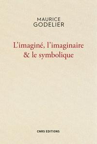 Maurice Godelier - L'imaginé, l'imaginaire & le symbolique.