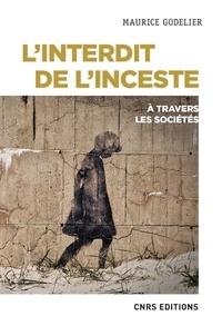 Maurice Godelier - L'interdit de l'inceste à travers les sociétés.