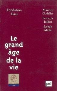 Maurice Godelier et François Jullien - Le grand âge de la vie.