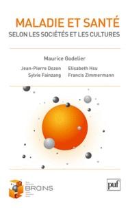 Maurice Godelier - Maladie et santé selon les sociétés et les cultures.