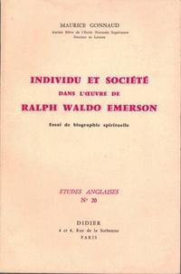 Maurice Gonnaud - Individu et société dans l'oeuvre de Ralph Waldo Emerson.