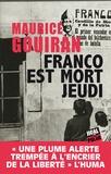 Maurice Gouiran - Franco est mort jeudi.
