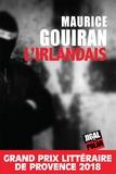 Maurice Gouiran - L'Irlandais.
