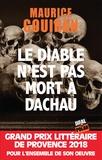 Maurice Gouiran - Le diable n'est pas mort à Dachau.