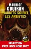 Maurice Gouiran - Maudits soient les artistes.
