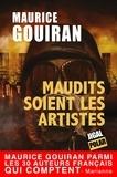 Maurice Gouiran - Maudits soient les artistes - Un thriller palpitant sous l'Occupation allemande.