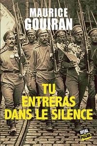 Maurice Gouiran - Tu entreras dans le silence.