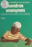 Maurice Gounon - Numéros anonymes : campagne pour des jeunes qui n'ont personne.