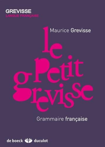 Le Petit Grevisse. Grammaire française 32e édition