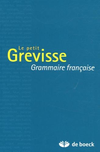 Maurice Grevisse - Le petit Grevisse - Grammaire française.