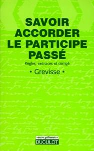Birrascarampola.it SAVOIR ACCORDER LE PARTICIPE PASSE. Règles, exercices et corrigés Image