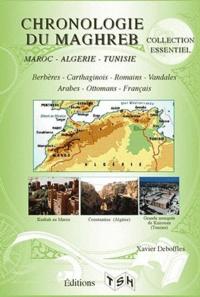 Maurice Griffe et Xavier Deboffles - Chronologie du Maghreb - Maroc, Algérie, Tunisie.