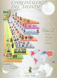 Maurice Griffe et Xavier Deboffles - Chronologie du monde - Tome 2, Europe, Amérique, Asie, Océanie.