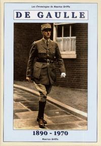 Maurice Griffe - De Gaulle - 1890-1970.