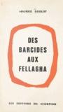 Maurice Guillot - Des barcides aux fellagha - Histoire de la Tunisie prolétaire.