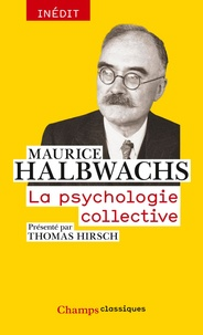 Maurice Halbwachs - La psychologie collective.