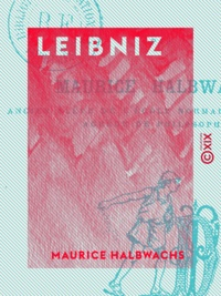 Maurice Halbwachs - Leibniz.