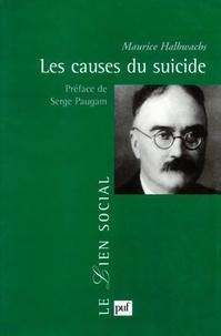Maurice Halbwachs - Les causes du suicide.