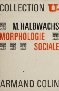 Maurice Halbwachs et Alain Girard - Morphologie sociale.