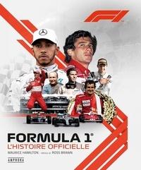 Maurice Hamilton - Formula 1, l'histoire officielle NED - Nouvelle édition augmentée.